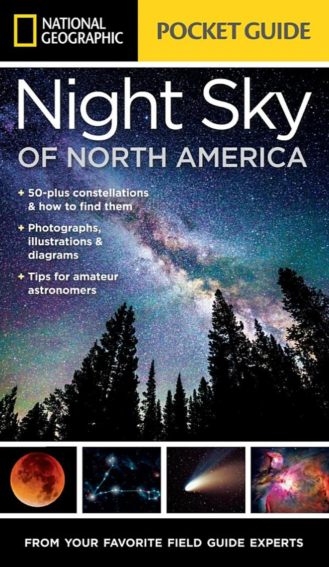 National Geographic - Night Sky of North America Book